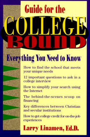 Guide for the College Bound: Everything You Need to Know