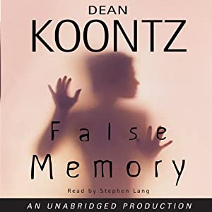 False Memory | [Dean Koontz]