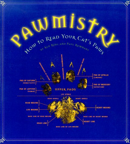 Pawmistry : How to Read Your Cats Paws, KEN RING, PAUL ROMHANY