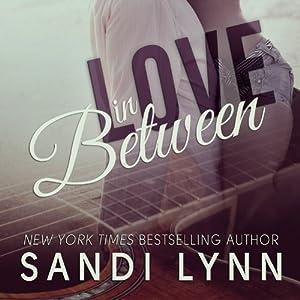 Love in Between | [Sandi Lynn]