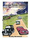 Escape from London: Cabby and Co's First Adventure