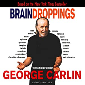 Brain Droppings | [George Carlin]