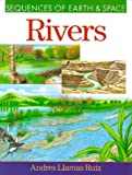 img - for Rivers (Sequences of Earth & Space) book / textbook / text book