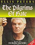 Ellis Peters The Pilgrim of Hate (Brother Cadfael Mysteries)