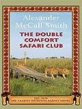 The Double Comfort Safari Club (Wheeler Hardcover)