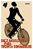 img - for Diez bicicletas para treinta son mbulos (Narrativa) (Spanish Edition) book / textbook / text book