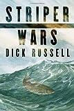 Striper Wars: An American Fish Story