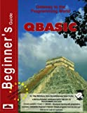 img - for Beginner's Guide to QBASIC (Beginner's Guides) book / textbook / text book