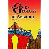 Roadside Geology of Arizona ~ Halka Chronic