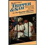 The Phantom Film Crew (Tripper and Sam, No 1)