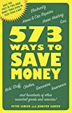 img - for 573 Ways to Save Money: Save the cost of this book many times over in less than a day! book / textbook / text book