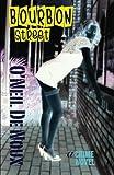 img - for Bourbon Street: A New Orleans Crime Novel book / textbook / text book