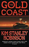 The Gold Coast (0006480209) by Kim Stanley Robinson