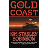 The Gold Coastby Kim Stanley Robinson