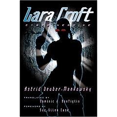 Lara Croft: Cyber Heroine (Electronic Mediations)