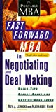 The Fast Forward MBA in Negotiating and Deal Making (Fast Forward MBA Series) (0471256986) by Lewicki, Roy J.