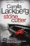 Camilla Lackberg The Stonecutter (Patrick Hedstrom and Erica Falck, Book 3)