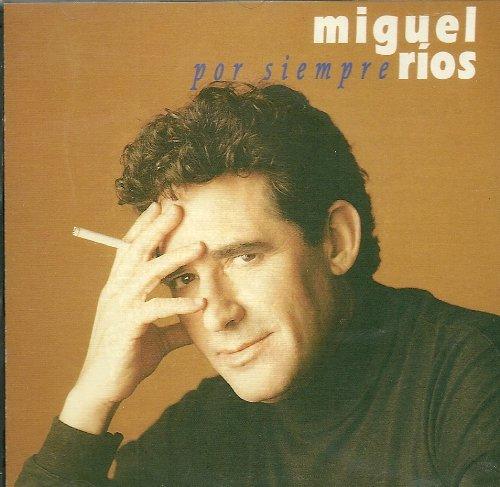 Miguel Rios - Por Siempre (Disco 2) - Zortam Music