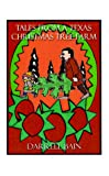 Tales from a Texas Christmas Tree Farm (1585004391) by Bain, Darrell