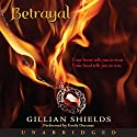 Betrayal (       UNABRIDGED) by Gillian Shields Narrated by Emily Durante