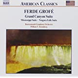 Grofe: Grand Canyon Suite / Mississippi Suite / Niagara Falls Suite