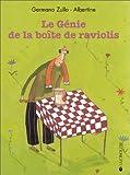echange, troc Germano Zullo, Albertine - Le Génie de la boite de raviolis - Sélection du Comité des mamans Rentrée 2002 (6-9 ans)