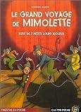 """echange, troc Christian Jolibois - Le Grand Voyage de Mimolette, suivi de """"Sept petits loups bigleux"""""""