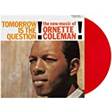 Tomorrow Is The Question (Red Vinyl)