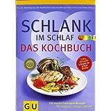 """Schlank-im-Schlaf - das Kochbuch: 150 Insulin-Trennkost-Rezepte f�r morgens, mittags, abendsvon """"Detlef Pape"""""""