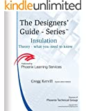 Insulation Theory, The Designers' Guide Series: Creepage-Clearance-Distance Through Insulation (English Edition)