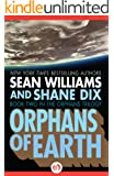 Orphans of Earth (The Orphans Trilogy Book 2)