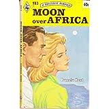 Moon over Africa ~ Pamela Kent