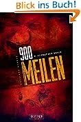 900 Meilen: Zombie-Thriller, US-Bestseller! (900-Zombie-Thriller 1)