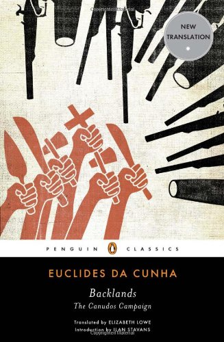Backlands: The Canudos Campaign (Penguin Classics)