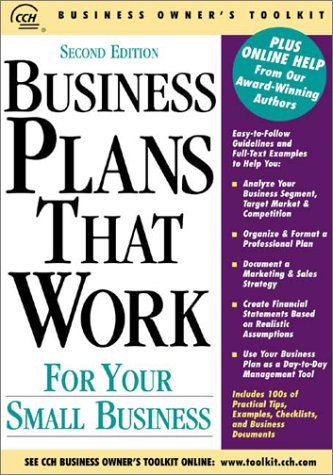 Business Plans That Work for Your Small Business (Business Owner's Toolkit series)