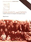 img - for Emigrants and Expats: A Guide to Sources on UK Emigration and Residents Overseas (Public Record Office Readers Guide) (Readers Guides) book / textbook / text book