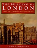 The Building of London