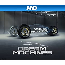Dream Machines Season 1 [HD]