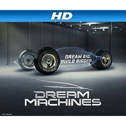 Dream Machines Season 1 [HD]