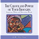 The Colour and Power of Your Thoughts ~ J. D. Gordon