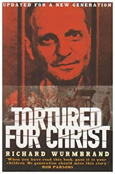 "Cover of ""Tortured for Christ"""