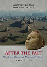 After the Fact: The Art of Historical Detection, Volume I: 1