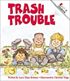 img - for Trash Trouble (Rookie Choices) book / textbook / text book