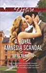 A Royal Amnesia Scandal (Harlequin De...