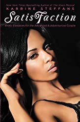 SatisFaction: Erotic Fantasies for the Advanced & Adventurous Couple. (English Edition)