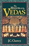 The Wisdom of the Vedas (Theosophical Heritage Classics)