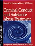 Criminal Conduct and Substance Abuse Treatment (076190946X) by Wanberg K & Milkman H