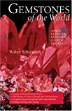 img - for Gemstones of the World: Newly Revised & Expanded Fourth Edition book / textbook / text book