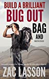 img - for Build a Brilliant Bug Out Bag and Beyond! Essential prepper's kit to keep your family alive after a disaster book / textbook / text book