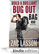 Build a Brilliant Bug Out Bag and Beyond! Essential prepper